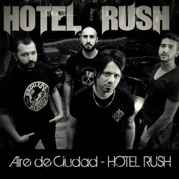 Aire de Ciudad - Hotel Rush, by Hotel Rush on OurStage