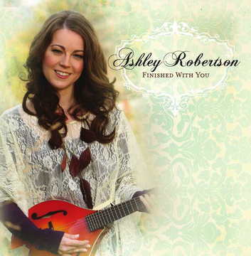 Finished With You, by Ashley Lauren Robertson on OurStage