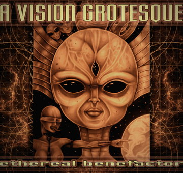 Ethereal Benefactor, by A Vision Grotesque on OurStage