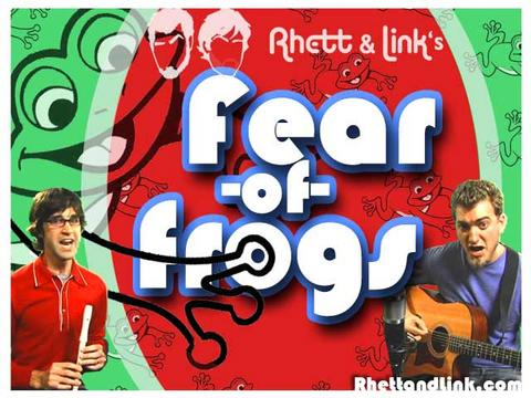 Fear of Frogs Song, by rhettandlink on OurStage
