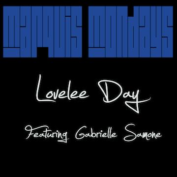 Lovelee Day feat. Gabrielle Samone, by Xavier Marquis on OurStage