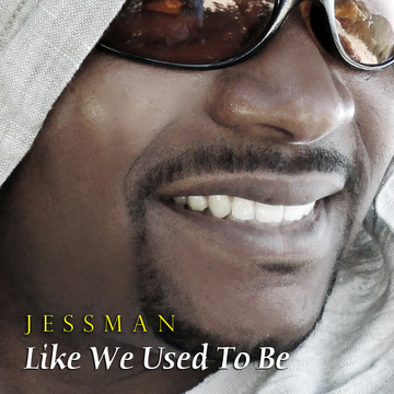Like We Used to Be, by Jessman on OurStage