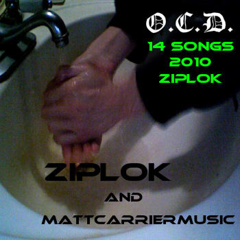 Ziplok - The Presidents Trying To Kill Me - O.C.D., by Ziplok on OurStage