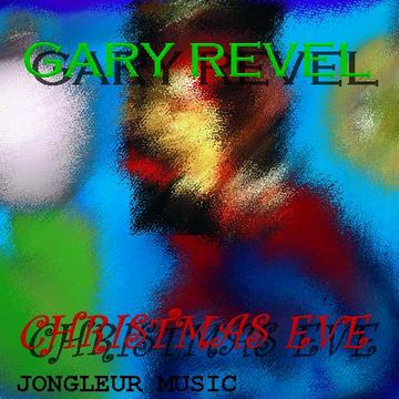 Christmas Eve, by Gary Revel on OurStage