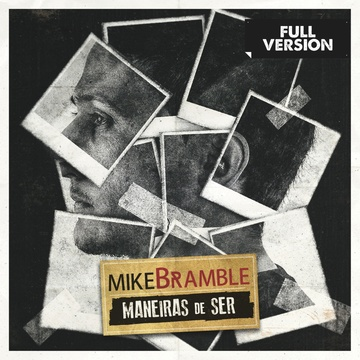 Maneiras de Ser (Contrariedades), by Mike Bramble on OurStage