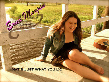That's Just What You Do, by Erica Morgan  on OurStage