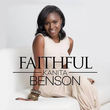 Faithful, by Kanita Benson on OurStage