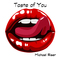 Taste of You, by Michael Riser on OurStage