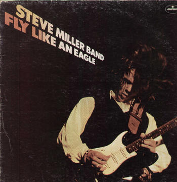 Fly Like an Eagle, by Steve Miller Band on OurStage