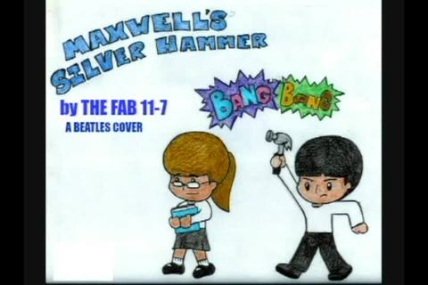 (The Video) Maxwell's Silver Hammer by The Fab 11-7, by The Fab 11-7 on OurStage