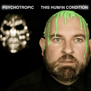 Psychotropic, by This Human Condition on OurStage