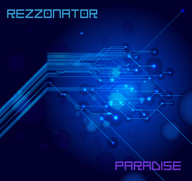 Paradise (radio edit), by Rezzonator on OurStage