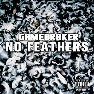 Niggaz Scared, Hoes Aint (Prod. By Twan Beat Maker), by GameBr8ker on OurStage