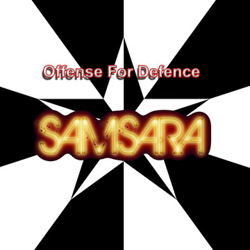 Offense For Defence , by Samsara on OurStage