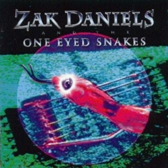 TIRED OF YOUR LOVE, by ZAK DANIELS And The ONE EYED SNAKES on OurStage