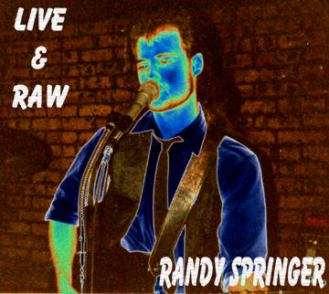 Cold Shot, by Randy Springer on OurStage