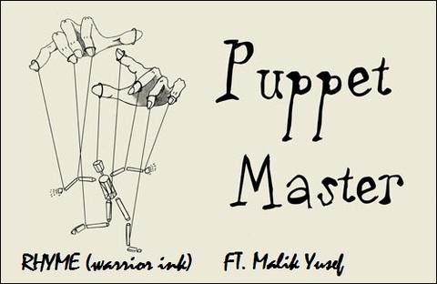 Puppet Master - ft.   Malik Yusef ( slide video ), by RHYME on OurStage