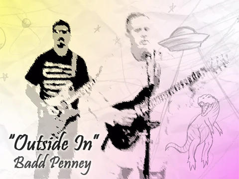 Outside In, by Badd Penney on OurStage
