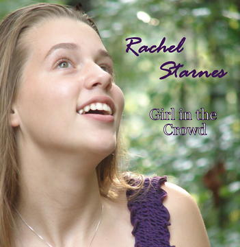 Girl In The Crowd, by Rachel Starnes on OurStage