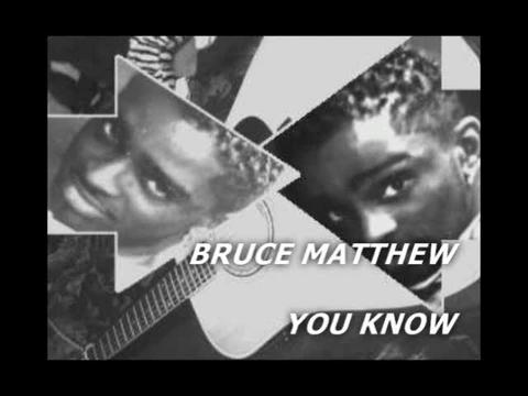 YOU KNOW  , by BRUCE MATTHEW on OurStage