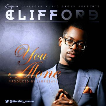 You Alone, by CLIFFORD on OurStage