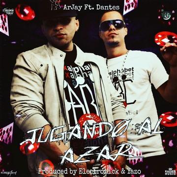 Jugando al Azar, by Arjay ft. Dantes El Alquimista on OurStage