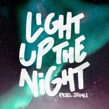 Light Up The Night, by Rachel Jaymes on OurStage