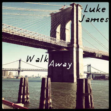 Walk Away, by Luke James on OurStage