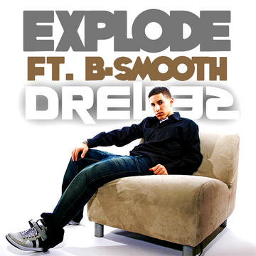 Explode by Drew32 ft B-Smooth, by Drew32 on OurStage