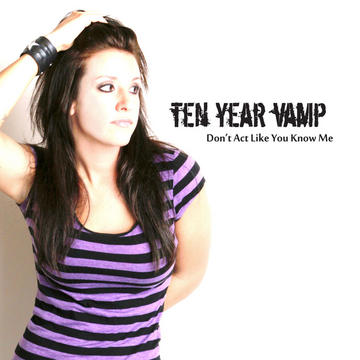 Nver Know, by Ten Year Vamp on OurStage