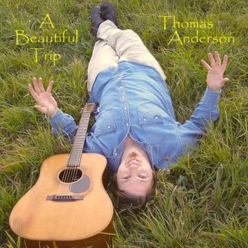 A Beautiful Trip, by Thomas Anderson on OurStage