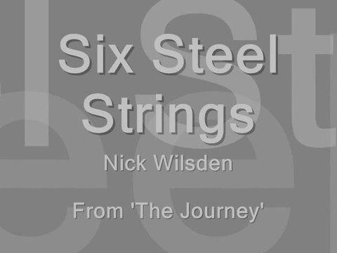 Six Steel Strings, by Nick Wilsden on OurStage
