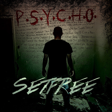 P.S.Y.C.H.O., by Setfree on OurStage