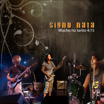 Mucho, no tanto, by Signo Nata on OurStage