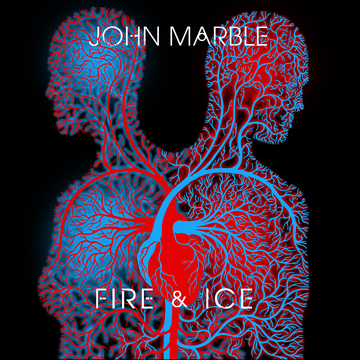 Fire & Ice , by John Marble on OurStage