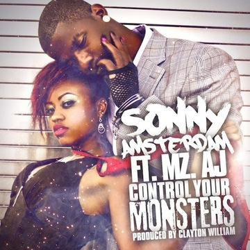 Control Your Monsters - Sonny Amsterdam ft. MZ. AJ (Produced by Clayton William), by Sonny Amsterdam on OurStage