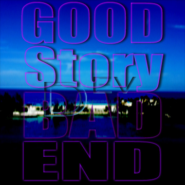 Good Story, Bad End, by Awardshow on OurStage