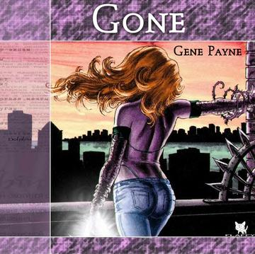 Gone, by Gene Payne on OurStage