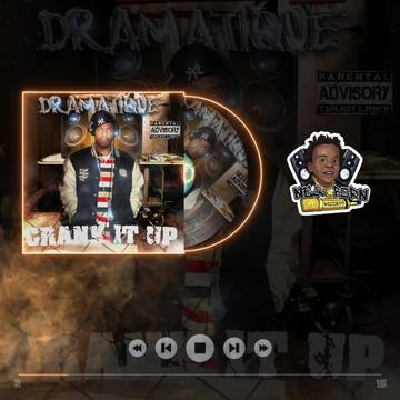 Crank It Up, by DraMatiQue on OurStage