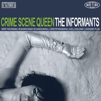 Crime Scene Queen, by The Informants on OurStage