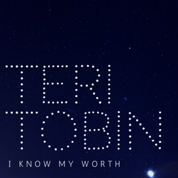 I Know My Worth, by Teri Tobin on OurStage