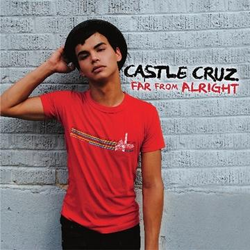 Far From Alright, by Castle Cruz on OurStage