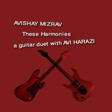These Harmonies CD Version, by Avishay Mizrav on OurStage
