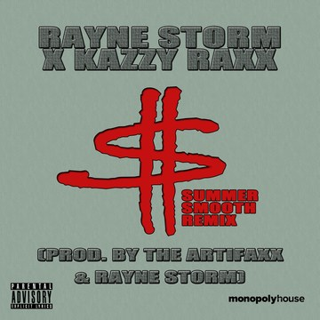 My Money, by Rayne Storm x Kazzy Raxx on OurStage