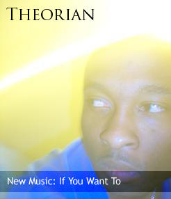 If You Want To, by Theorian on OurStage