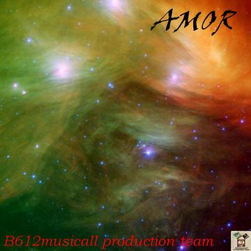 AMOR-B612musicall production team, by B612musicall production team on OurStage