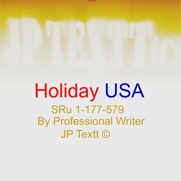Holiday USA©JP Textt SRu 1-177-579, by JP Textt© on OurStage