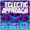 All That It's Missing, by Eclectic Approach on OurStage