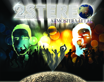 Atmósfera Letal, by 2-Stereo on OurStage