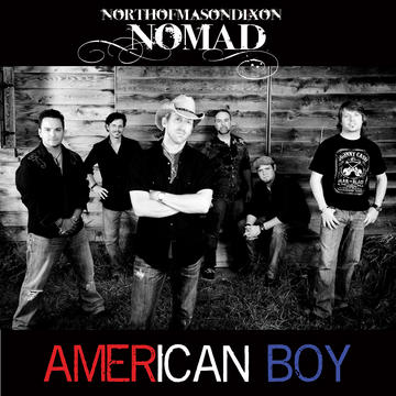 American Boy, by North Of Mason-Dixon (NOMaD) on OurStage